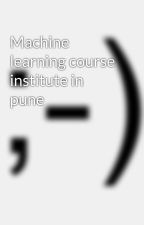 Machine learning course institute in pune by javaclasses
