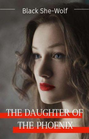 APOCALYPSE SERIES ~The Daughter Of The Phoenix ~ by vhjijdjjrjfjfnffj