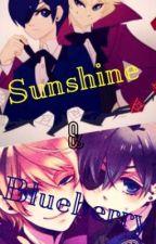 Sunshine & Blueberry (Alois X Reader X Ciel) by Lunathe_Wolf135