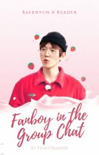 Fanboy in the Group Chat [EXO ff] by YehetTrash101