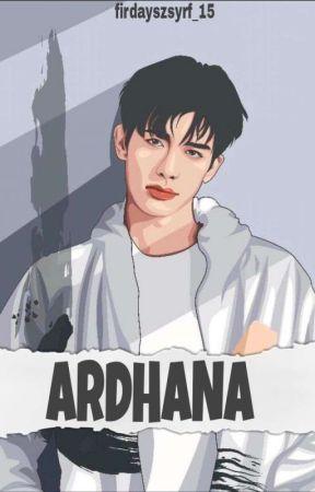 ARDHANA by firdayszsyrf_15