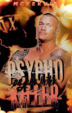Psycho Killer (OC Story)  by McKeku10