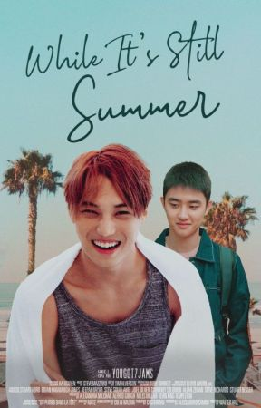 While It's Still Summer by YOUGOT7JAMS