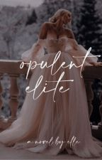 2| Opulent Elite ✔︎ by _elissee