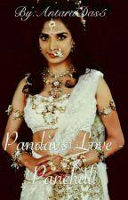 Pandav's Love - Panchali(on Hiatus Till 12 march) by AntaraDas5