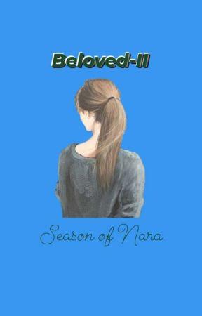 My Beloved-Two: Season of Nara by dayin_