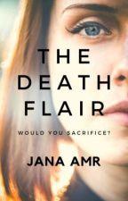 The Death Flair by JanaAmrM