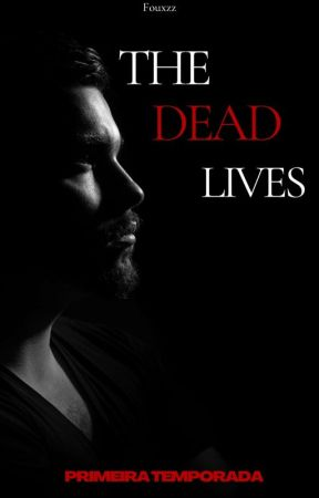 The Dead Lives by Fouxzz