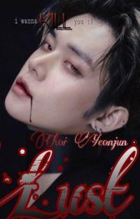 𝐋𝐔𝐒𝐓 | Yeonjun ff 18+  cover