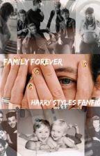 Family Forever- H.S. (Teen Pregnancy) by 1Dstuffjustforfun