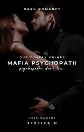 Mafia Psychopath (ON HOLD) by LittleVixenQueen