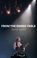 From The Dining Table [H.S] by beautifulharry_xo