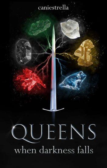 Queens- When darkness falls
