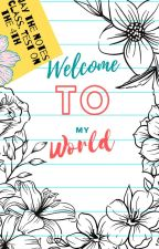 Welcome to my World by Lea_Lilly_love