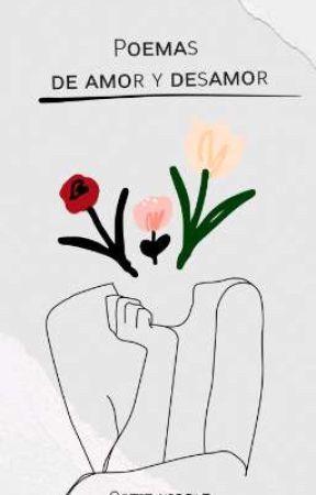 Poemas de amor y desamor. by Colette_Sun