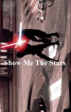 Show Me the Stars {Anakin x Reader!fem} by winnieholmess