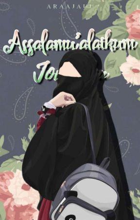Assalamu'alaikum Jodohku [ END✔ ] by AraaJauu
