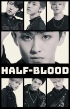 Half-Blood | NCT DREAM by lost_in_neocity