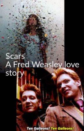 Scars: a Fred Weasley love story by Newsiefan208