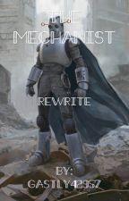 The Mechanist Rewrite: BNHA reader insert by GASTLY42957