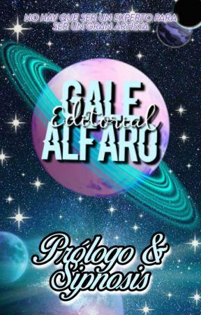 ☆ PRÓLOGO & SINOPSIS ☆|ABIERTO by EditorialGaleAlfaro
