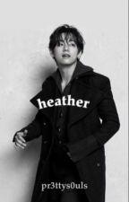 heather by d01lk1ll