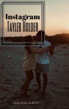 Instagram || Tayler Holder by httpwritess