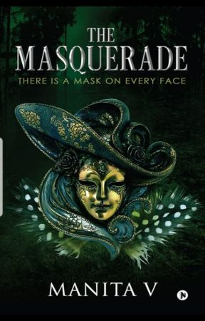 The Masquerade by ManitaV