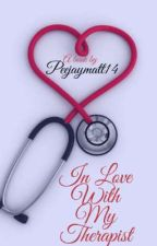 In love with my therapist. by Peejaymatt14