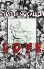 That Thing Called Love   bnha by ktskbkgownsme