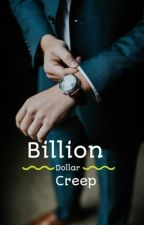 Billion dollar creep (bwwm) by t0xicxprincess
