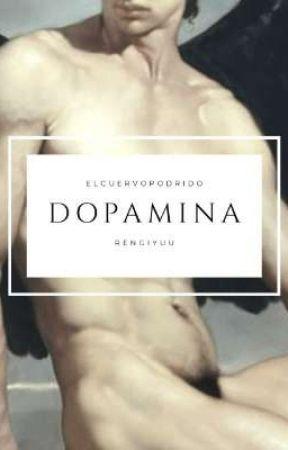 Dopamina    ˗ˏˋ 𝚁𝚎𝚗𝙶𝚒𝚢𝚞𝚞 ˎˊ˗  by ElCuervoPodrido