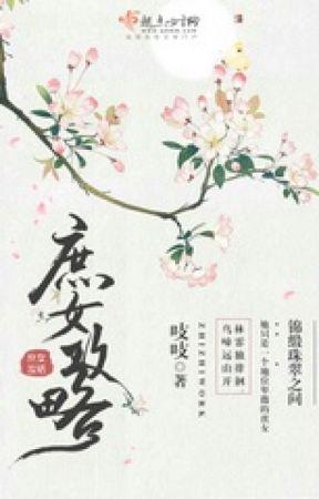Thứ nữ công lược - Chi Chi (Trạch đấu) by Trangaki0412