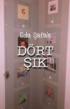 Dört Şık by EdaSafak8