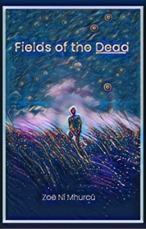 Fields of the Dead by ZoeMNM