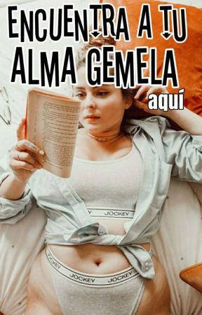Encuentra a tu Alma Gemela Aquí by literaturaPasion