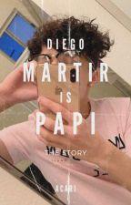 ♡︎ Diego Martir Is Papi ♡︎ by AcariXSugar