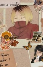 You're number 1 to me (Kenma x reader) by burnt_beans_on_toast