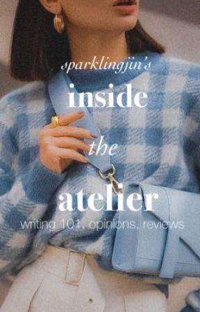 Inside the Atelier: Writing 101 by sparklingjin