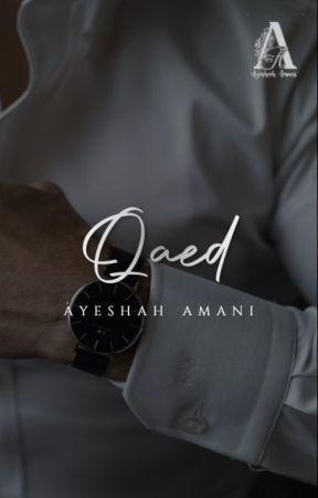 QAED (ONGOING) by ayeshahamani_19