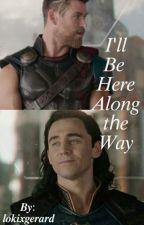 𖧷 I'll Be Here Along the Way 𖧷 A Loki Mpreg by lokixgerard