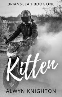 Kitten ✔(Brian & Leah, Book One) cover