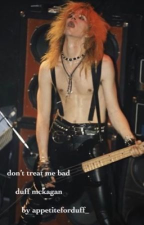 don't treat me bad   duff mckagan by appetiteforduff_