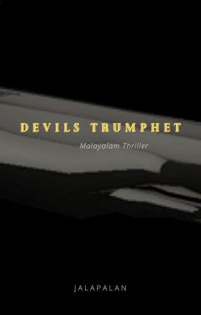 Devil'sTrumphet- Malayalam Thriller Story by SanuTvp