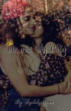 Me and My Baby by Jojobabyyyyy2006