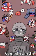 |Overwhelmed| Countyhumans x Reader by RandomRayChan