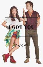 I Got You by LeslieRamirez658