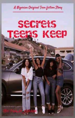 Secrets Teens keep  by Najii_gram