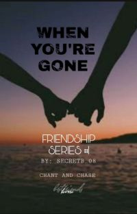 When You're Gone(FriendShip Series #1) cover