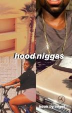 hood niggas by AngelMfeka